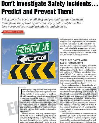 Don't Investigate Safety Incidents… Predict and Prevent Them!